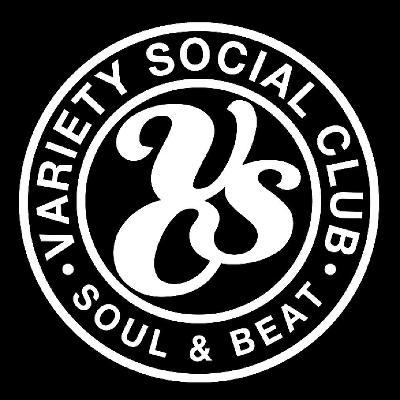 Variety Social Club  - Resident Selectors