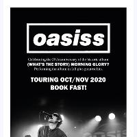 Oasiss tickets and 2020 tour dates