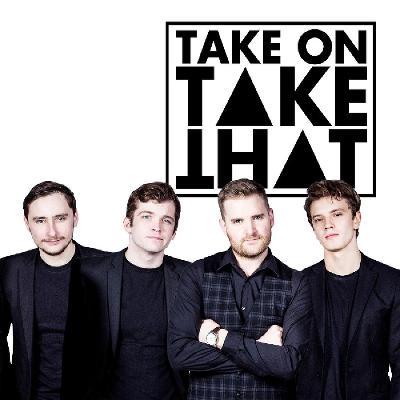Take On Take That