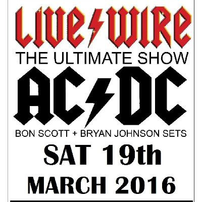 LIVE WIRE The Ultimate ACDC Show