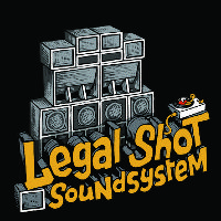 Legal Shot Sound System tickets and 2020 tour dates