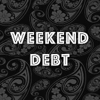 Weekend Debt tickets and 2019 tour dates