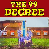 THE 99 DEGREE tickets and 2020 tour dates