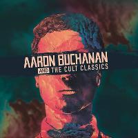 Arron Buchanan & The Cult Classics tickets and 2017 tour dates