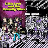 Little Love and The Friendly Vibes tickets and 2018 tour dates