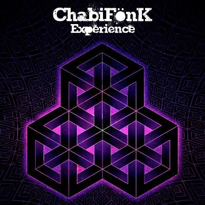 The ChabiFonk Experience