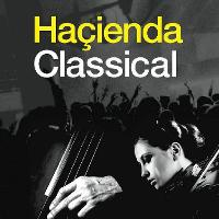 Hacienda Classical tickets and 2021 tour dates